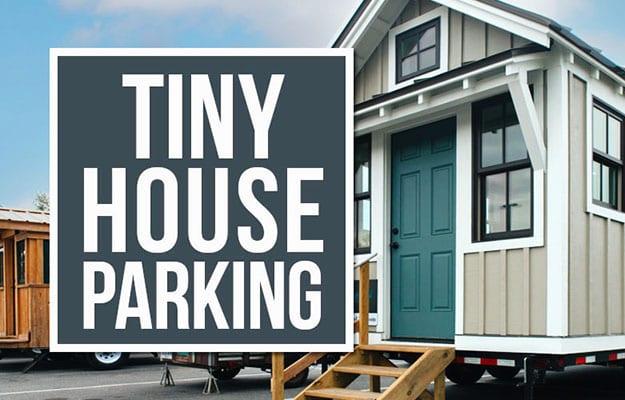 The Tiny Life—Tiny House Parking